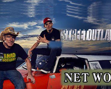 Street Outlaws Cast Net Worth