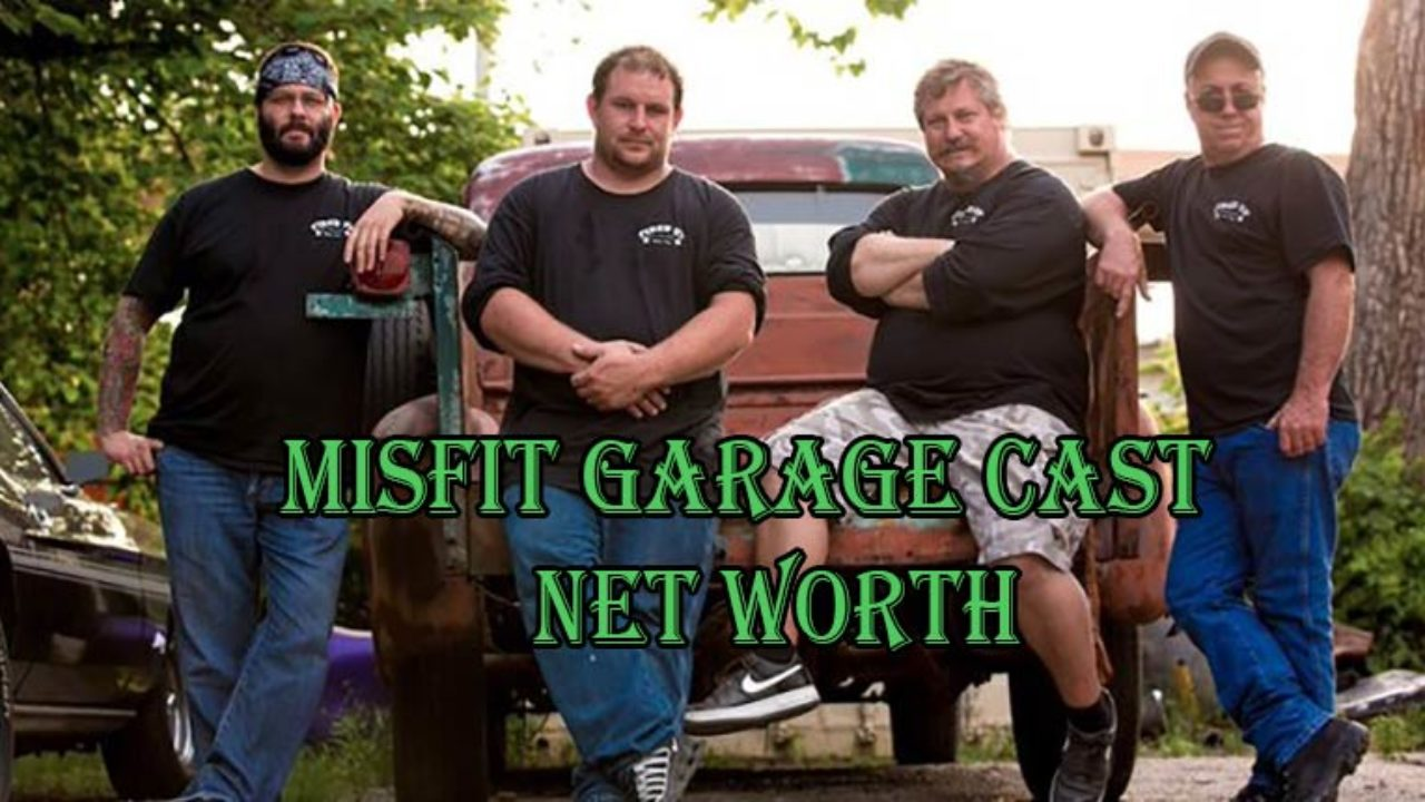 Misfit Garage Cast Salary and Net Worth  | Networthmag