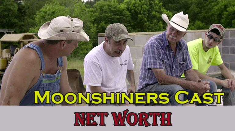 Moonshiners Cast Net Worth